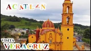 Visita Veracruz(Acatlán, Naolinco, Coatepec,Tlacotalpan, Tancoco, Zozocolco, Coxquihui,Cosoleacaque)