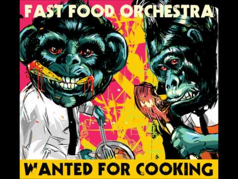 Fast Food Orchestra - Sound Gangsters