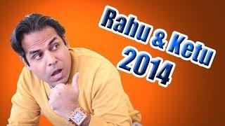 Rahu & Ketu 2014 Transit for all Ascendants in Vedic Astrology