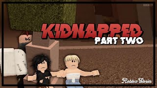 Kidnapped. Part 2 | Roblox Movie
