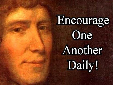 Exhorting One Another Daily - Puritan John Owen / Christian Audio Books