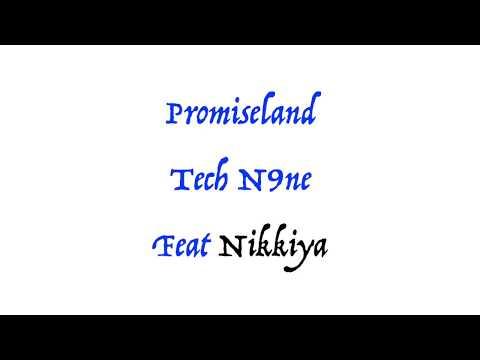 Promiseland Tech n9ne lyrics
