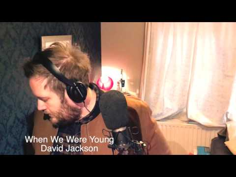 When We Were Young - David Jackson (Adele Cover)