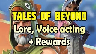 Tales of Beyond - all Voice acting, Lore and Mission rewards - Amazing fortnite STW event