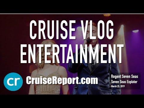 Cruise Vlog - Regent Seven Seas Explorer Entertainment