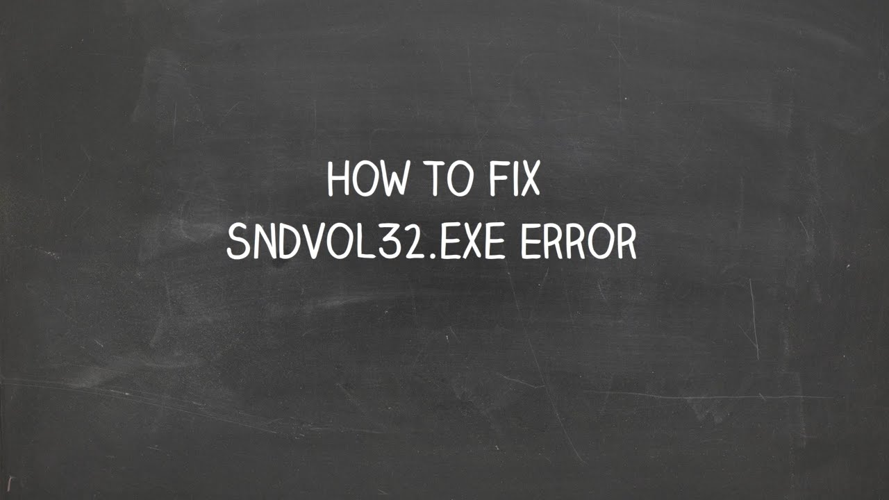 Overview of Sndvol32.exe