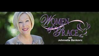 WOMEN OF GRACE - 10/25/16 - Johnnette Benkovic