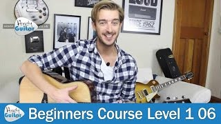 Easy Guitar Songs for Beginners (Beginner Guitar Course Level 1 lesson 6)