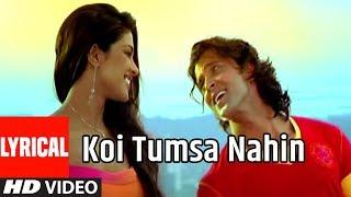 Koi Tumsa Nahin Lyrical Video Song | Krrish | Hrithik Roshan, Priyanka Chopra