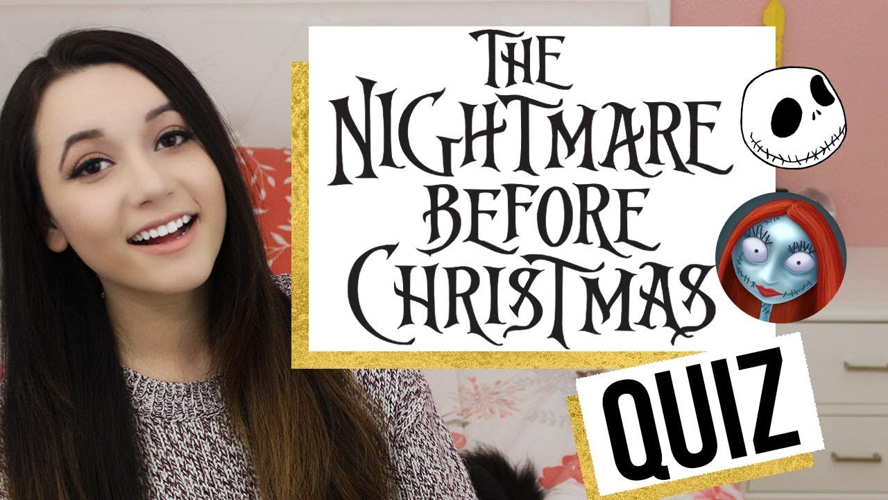 THE NIGHTMARE BEFORE CHRISTMAS QUIZ| AmyCrouton - YouTube
