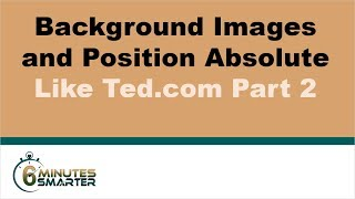 Backgrounds and Positions Like Ted.com - Part 2