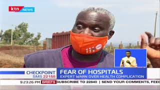Residents of marsabit & isiolo are shunning hospitals for fear of contracting covid 19