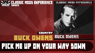 Watch Buck Owens Pick Me Up On Your Way Down video