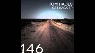 Tom Hades - Get Back [MB Elektronics] | 2015