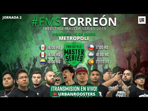 FMS MEXICO - Jornada 2 #FMSTorreon Temporada 2019