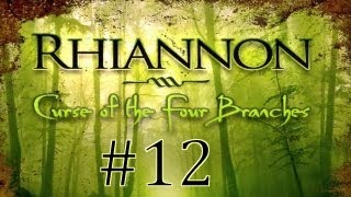 Rhiannon: Curse of the Four Branches (English) Walkthrough part 12