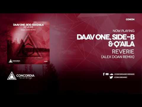 Daav One, Side-B & Q'Aila - Reverie (Alex Doan Remix)
