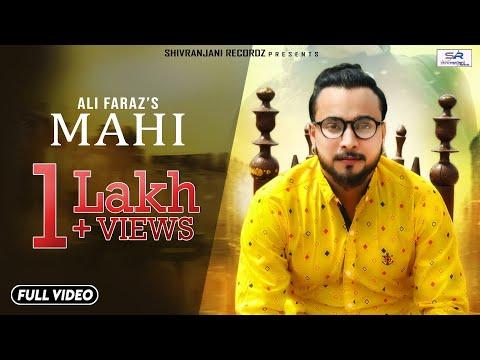 Mahi | Ali Faraz | Official Video | New Punjabi Song 2018 | Shivranjani Recordz