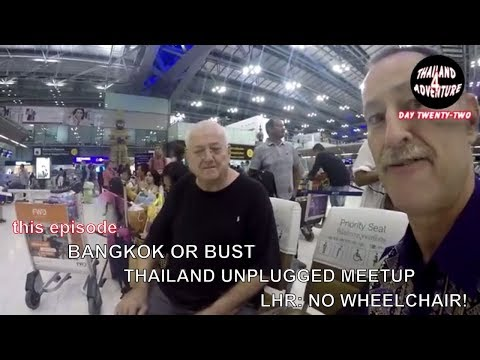 Day 22: my last day in Thailand part 4, Bangkok (Thailand Unplugged) and no wheelchair in London