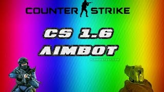 How to donwload Aimbot in CS 1.6 2018 !