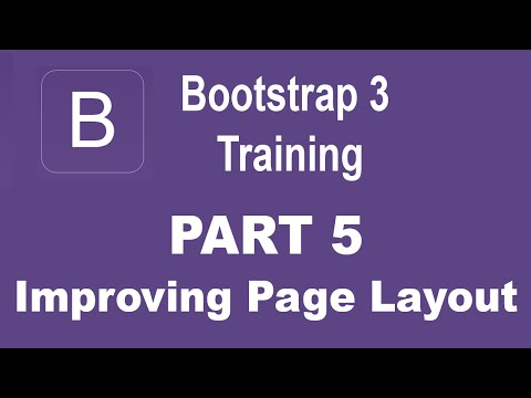 Bootstrap Tutorial For Beginners - [Part 5] - Improving Web Page Layout