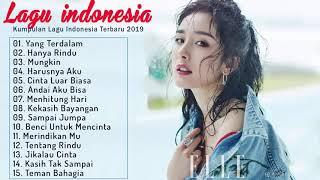 Download Top Lagu Pop Indonesia Terbaru 2019 Hits Pilihan Terbaik+enak Didengar Waktu Kerja