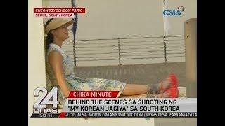 """24 Oras: Behind the scenes sa shooting ng """"My Korean Jagiya"""" sa South Korea"""