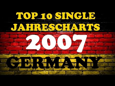 TOP 10 Single Jahrescharts Deutschland 2007 | Year-End Single Charts Germany | ChartExpress