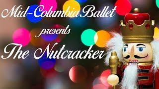 The Nutcracker presented by Mid-Columbia Ballet  | Show #1 |