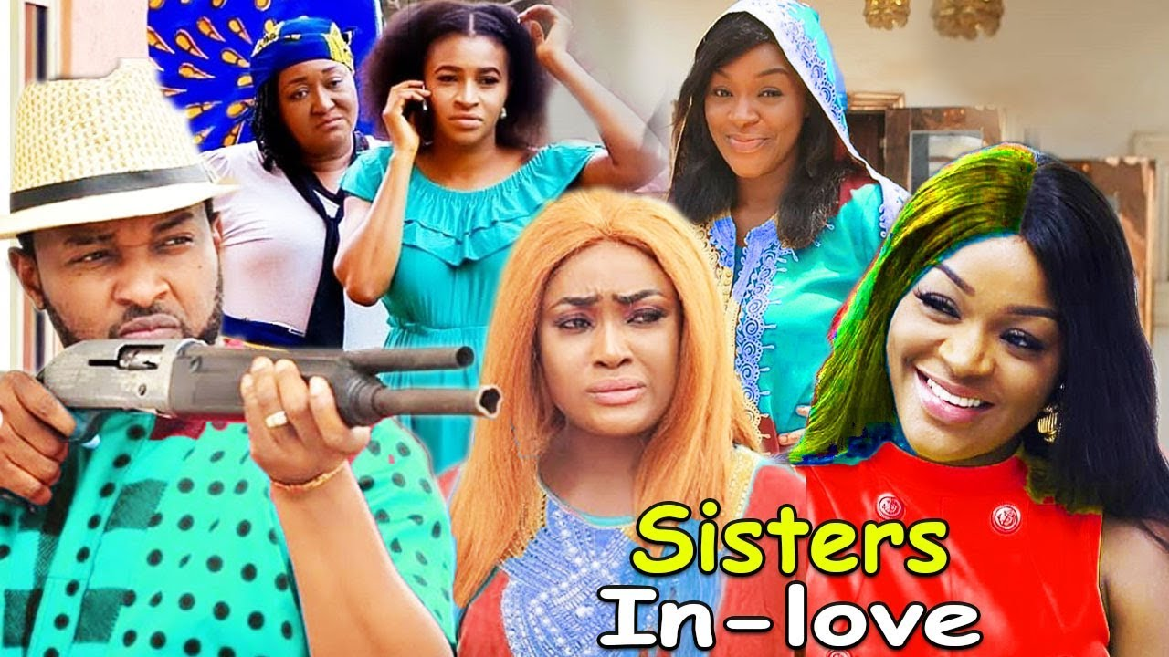 Download Sisters Inlove Part 1&2 - Lizzy Gold & ChaCha Eke Latest Nigerian Nollywood Movies.