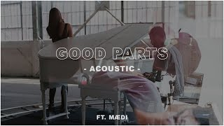 Смотреть клип Justin Caruso Ft. Mædi | Acoustic - Good Parts