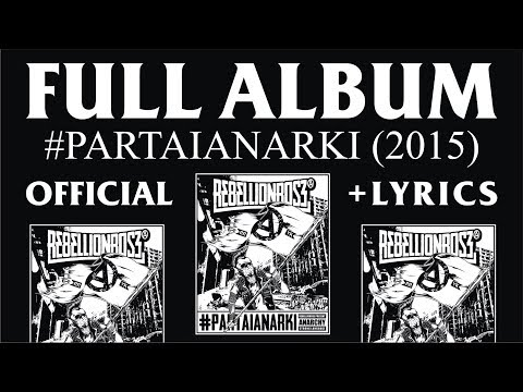 FULL ALBUM REBELLIONROSE #PARTAIANARKI  2015