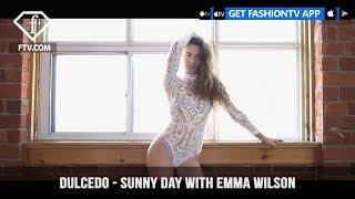 Dulcedo - Sunny Day With Emma Wilson | FashionTV | FTV