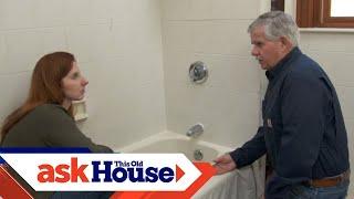 How to Caulk Around a Bathtub | Ask This Old House