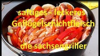 Geflügel Schichtfleisch aus dem Dutch Oven - die sachsengriller