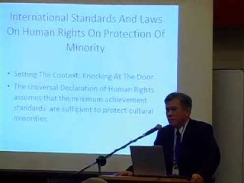 Laws and Standards in protection of minority rights (Mr.Roger Chan Weng Keng)