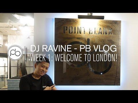 DJ Ravine – PB Vlog Week 1: Welcome to London!
