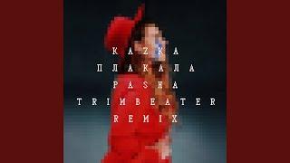 ПЛАКАЛА (Pasha Trimbeater Remix) Resimi