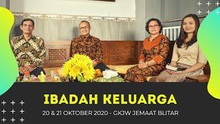 Ibadah Perkunjungan/Patuwen Keluarga, 20 & 21 Oktober 2020 - GKJW Jemaat Blitar