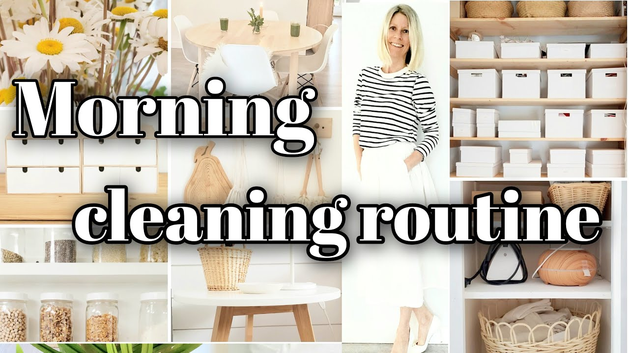 MORNING CLEANING ROUTINE SUMMER 2020