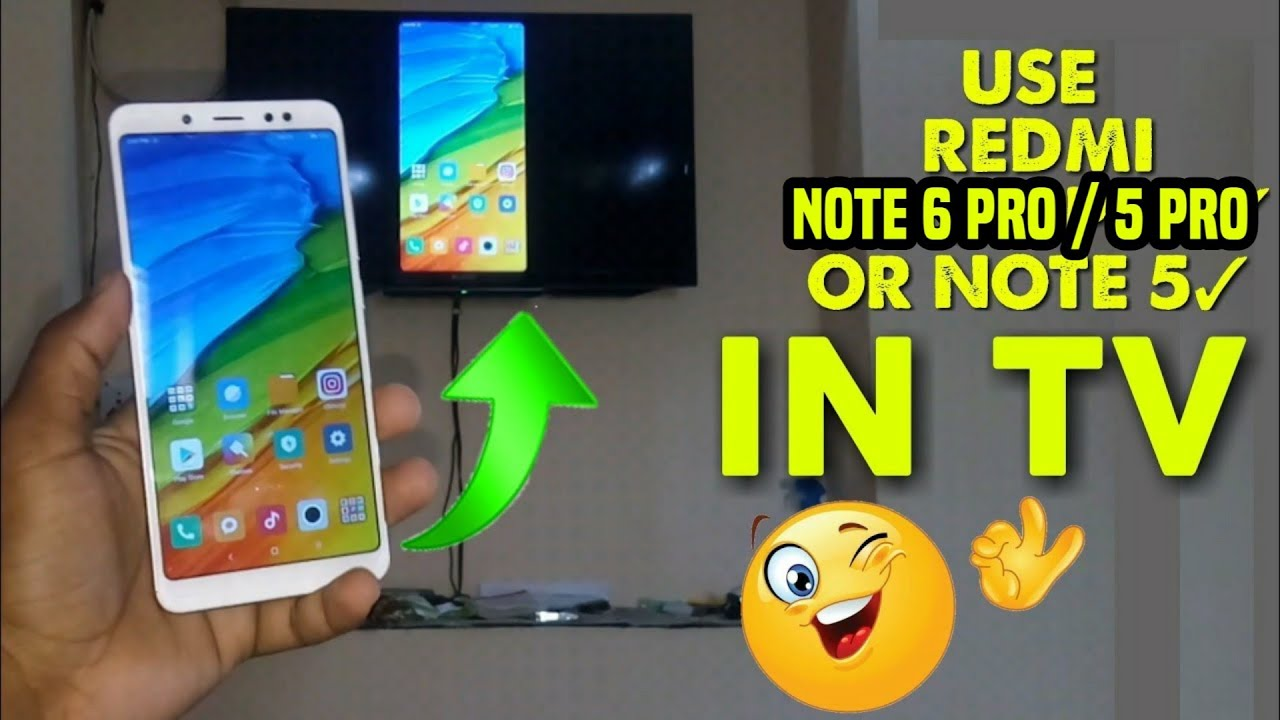 How to cast my Xiaomi Redmi Note 5 Pro screen on TV