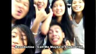 Benedictine Call Me Maybe Version 2