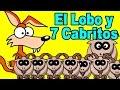 El Lobo y los Siete Cabritos - historias español - Cuentos infantiles - Lunacreciente