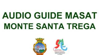 Audio Guide Masat Monte Trega Spot 03 English
