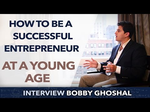 Entrepreneurship at a young age is possible - Bobby Ghoshal