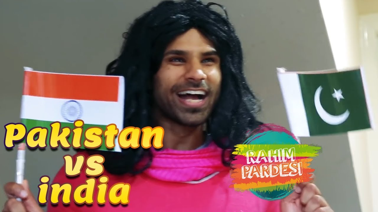 Pakistan vs India | Rahim Pardesi | Desi Tv Entertainment