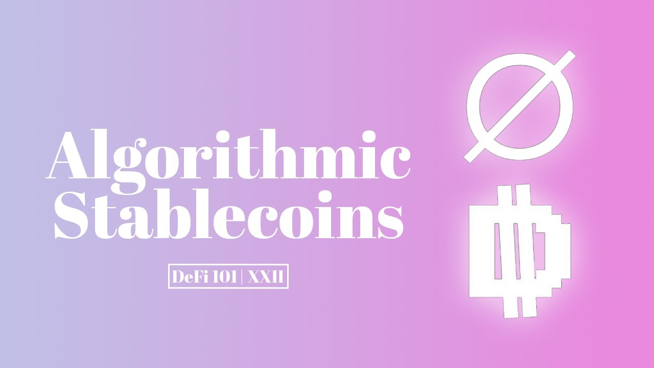 """Algorithmic Stablecoins"" from The Defiant"