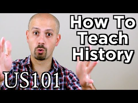 How Do You Teach History? - US 101