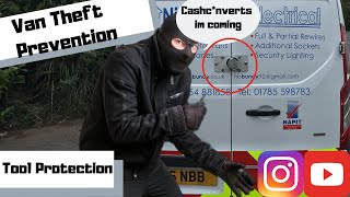 Tool and Van Theft, Epidemic in the UK, Protect your livelihood, Must watch
