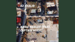 Naira Marley (feat. Captain Music)